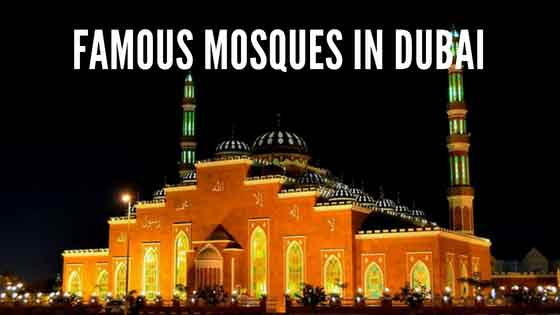 Famous and unique mosques and masjid to visit in Dubai